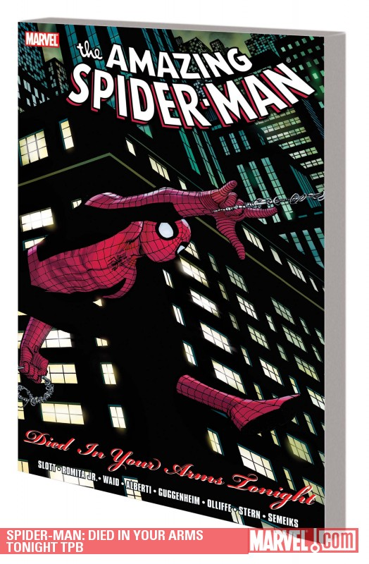 Spider-Man: Died in Your Arms Tonight (Trade Paperback)