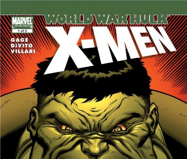 World War Hulk: X-Men (2007) #1