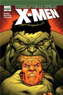 World War Hulk: X-Men #1