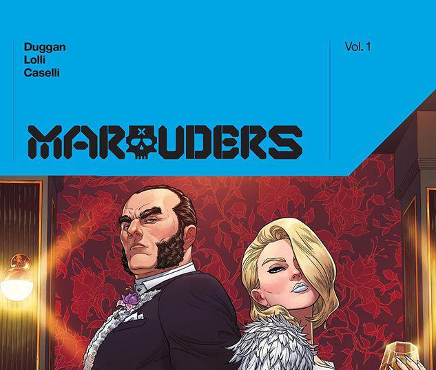 MARAUDERS BY GERRY DUGGAN VOL. 1 HC #1