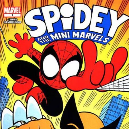 SPIDEY AND THE MINI-MARVELS 1 (2003)