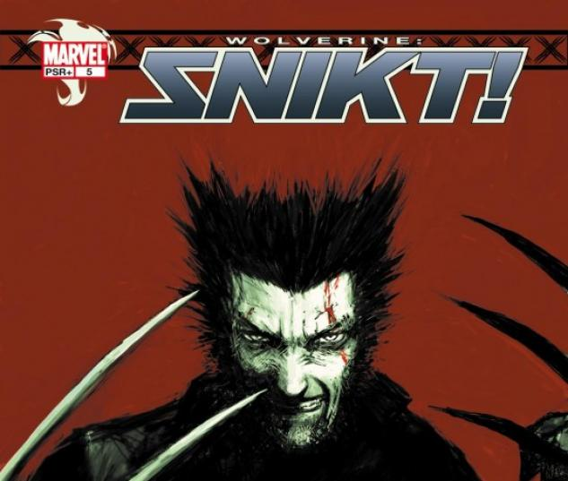 WOLVERINE: SNIKT! (2003) #5 COVER