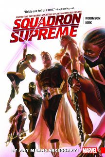 SQUADRON SUPREME VOL. 1: BY ANY MEANS NECESSARY! (Trade Paperback)