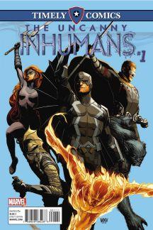 Timely Comics: Uncanny Inhumans #1