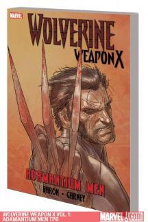 Wolverine Weapon X Vol. 1: Adamantium Men (Trade Paperback)