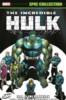 Incredible Hulk Epic Collection: Fall of the Pantheon (Trade Paperback)