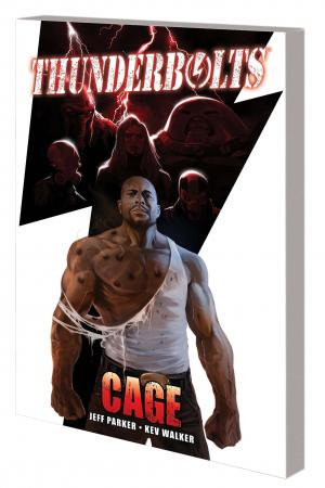 Thunderbolts: Cage (Trade Paperback)