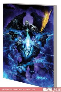 Ghost Rider: Danny Ketch - Addict (Trade Paperback)