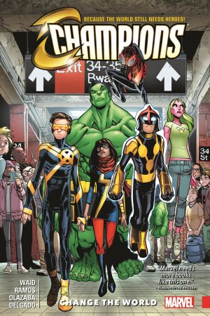 Champions Vol. 1: Change the World (Trade Paperback)