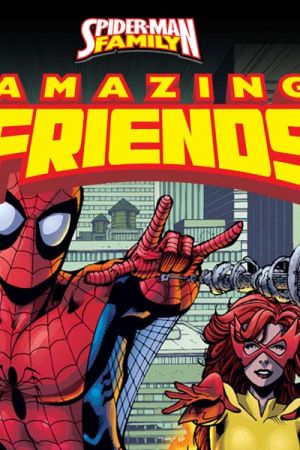 SPIDER-MAN FAMILY FEATURING SPIDER-MAN'S AMAZING FRIENDS 1 (2006)