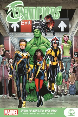 Champions: Because The World Still Needs Heroes (Trade Paperback)