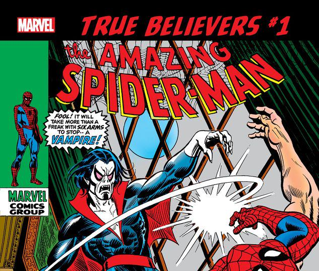TRUE BELIEVERS: SPIDER-MAN - MORBIUS 1 #1