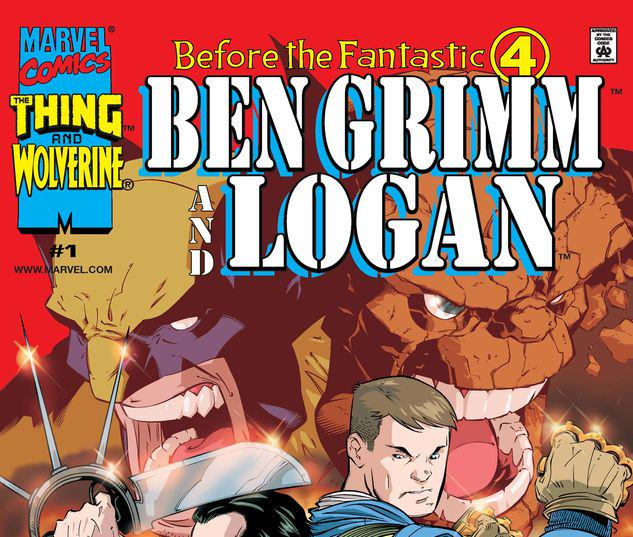 Before the Fantastic Four: Ben Grimm & Logan #1