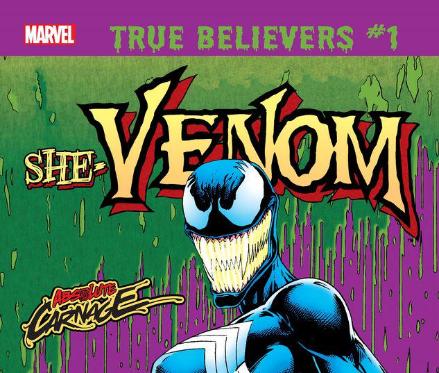 TRUE BELIEVERS: ABSOLUTE CARNAGE - SHE-VENOM 1 #1