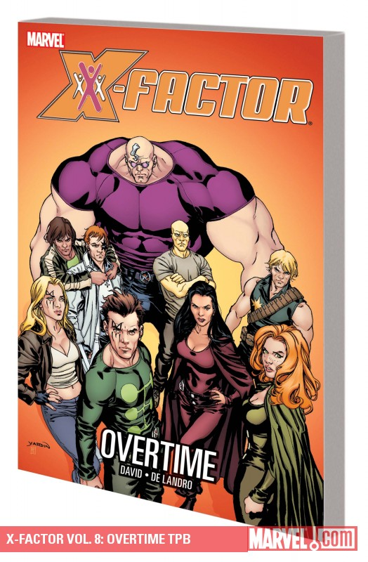 X-Factor Vol. 8: Overtime (Trade Paperback)
