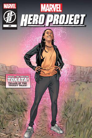 MARVEL'S HERO PROJECT SEASON 1: THRILLING TOKATA (2019) #1