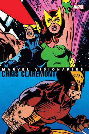 Marvel Visionaries: Chris Claremont (Trade Paperback)