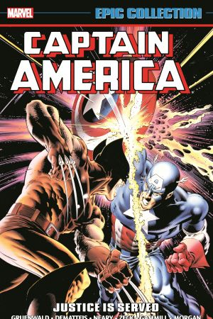 Captain America Epic Collection: Justice Is Served (Trade Paperback)