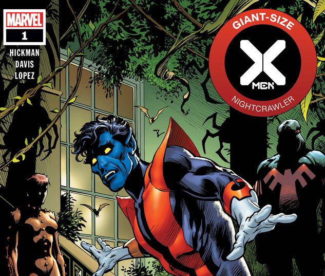 GIANT-SIZE X-MEN: NIGHTCRAWLER 1 #1