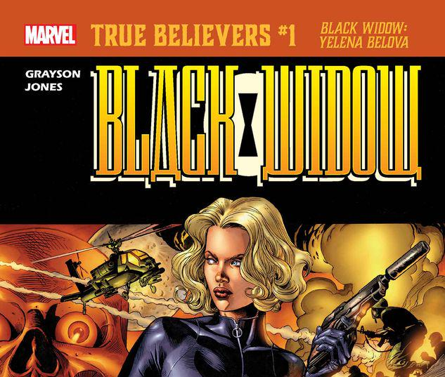 TRUE BELIEVERS: BLACK WIDOW - YELENA BELOVA 1 #1