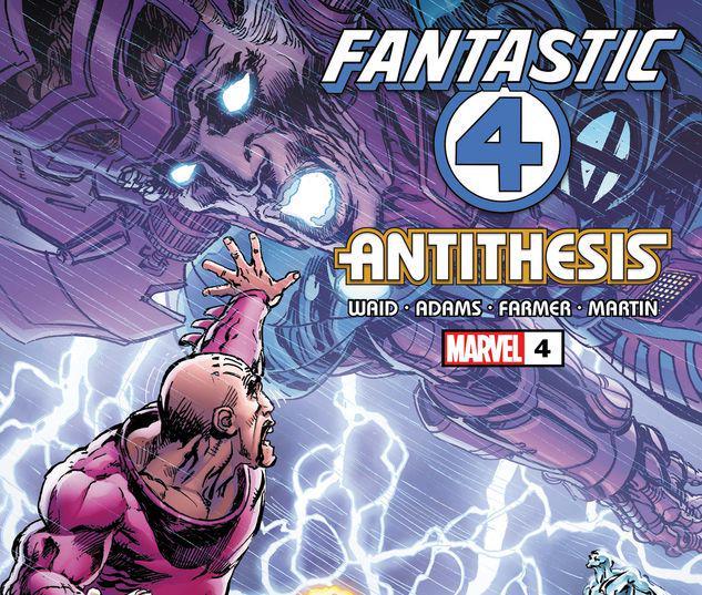 Fantastic Four: Antithesis #4