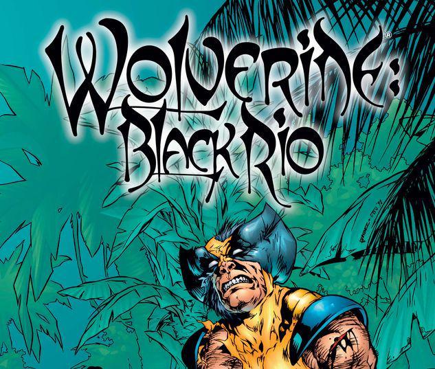 Wolverine: Black Rio #1