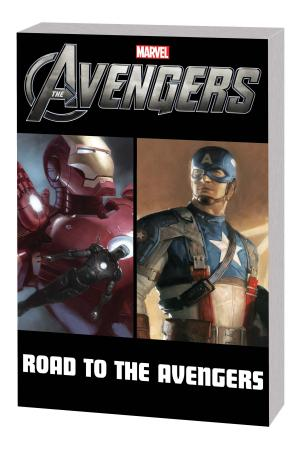 Avengers: The Road to the Avengers (Trade Paperback)