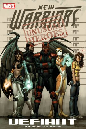 New Warriors Vol. 1: Defiant (Trade Paperback)