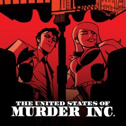 The United States of Murder Inc. (2014 - Present)