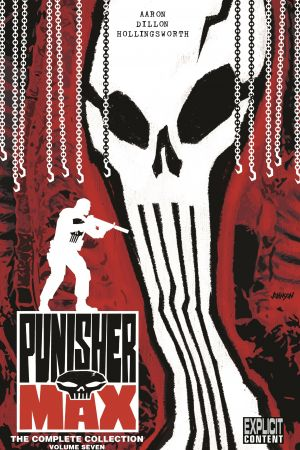 Punisher Max: The Complete Collection Vol. 7 (Trade Paperback)