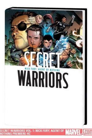 Secret Warriors Vol. 1: Nick Fury, Agent of Nothing (Hardcover)