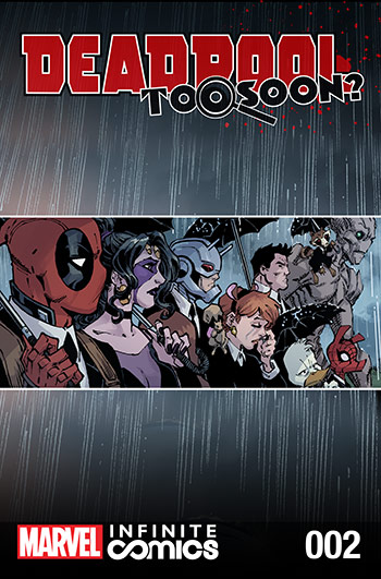 Deadpool: Too Soon? Infinite Comic (2016) #2