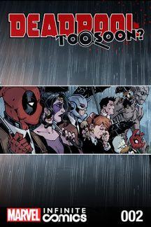 Deadpool: Too Soon? Infinite Comic (2016) #2