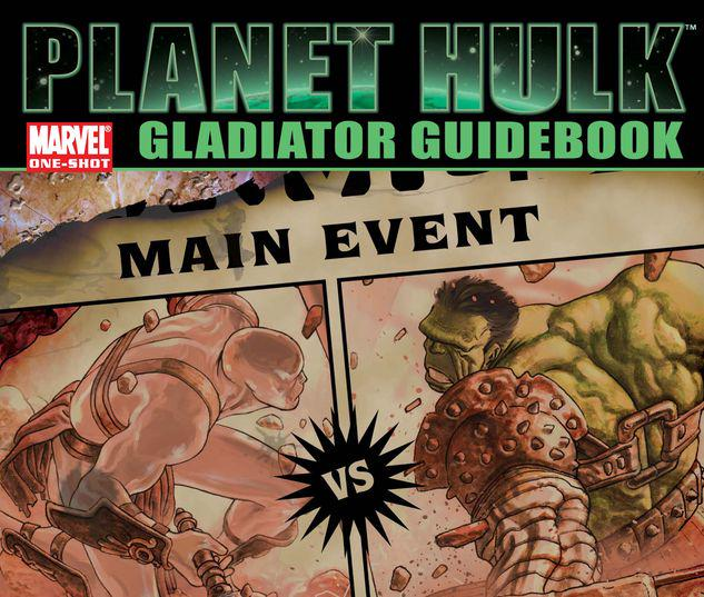 PLANET HULK: GLADIATOR GUIDEBOOK 1 #1