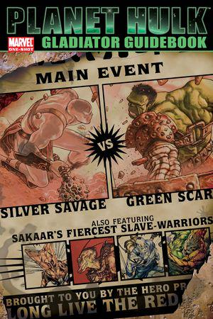 Planet Hulk: Gladiator Guidebook #1