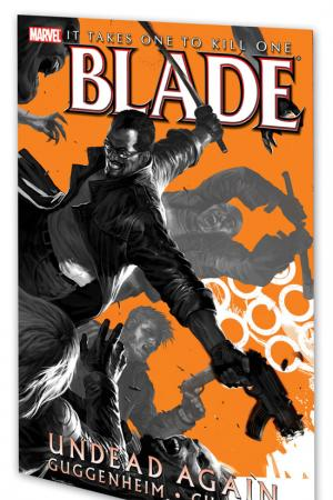 BLADE: UNDEAD AGAIN TPB (Trade Paperback)