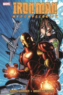 Iron Man: Hypervelocity (Trade Paperback)