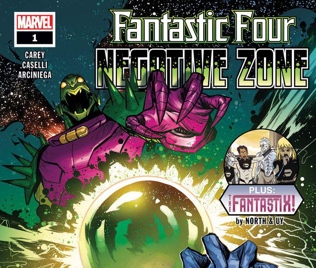 FANTASTIC FOUR: NEGATIVE ZONE 1 #1