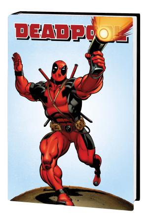 Deadpool Vol. 1 (Hardcover)