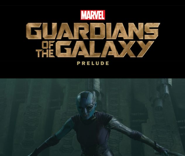 MARVEL'S GUARDIANS OF THE GALAXY PRELUDE 1