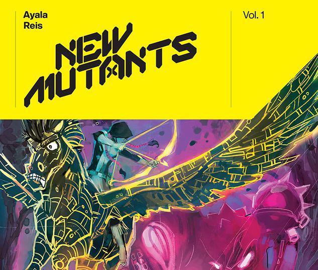NEW MUTANTS BY VITA AYALA VOL. 1 TPB #1