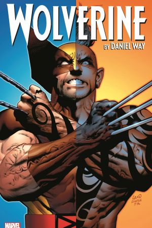 Wolverine by Daniel Way: The Complete Collection Vol. 3 (Trade Paperback)