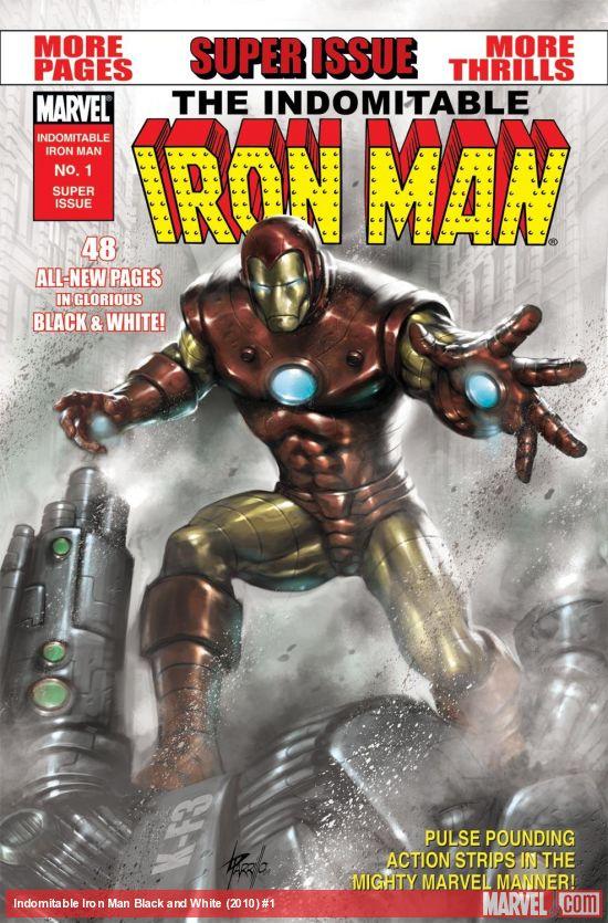 Indomitable Iron Man Black and White (2010) #1