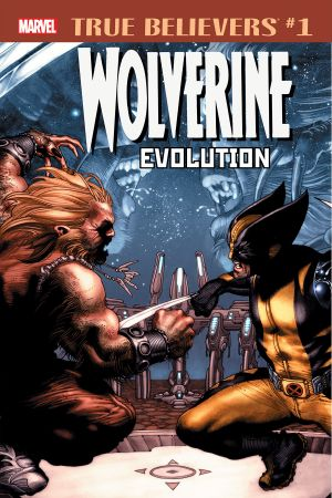 True Believers: Wolverine - Evolution (2018) #1