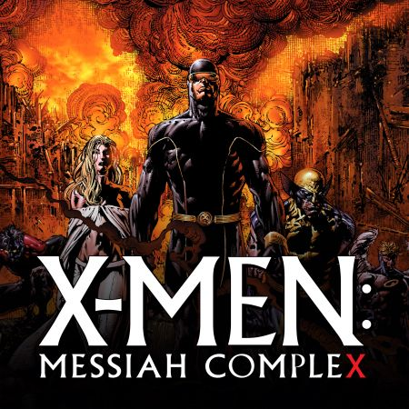 X-Men: Messiah Complex (2007 - 2008)