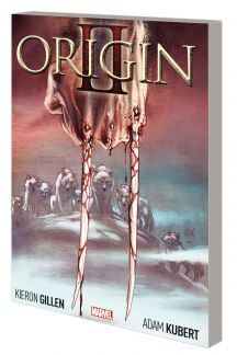Wolverine: Origin II (Trade Paperback)