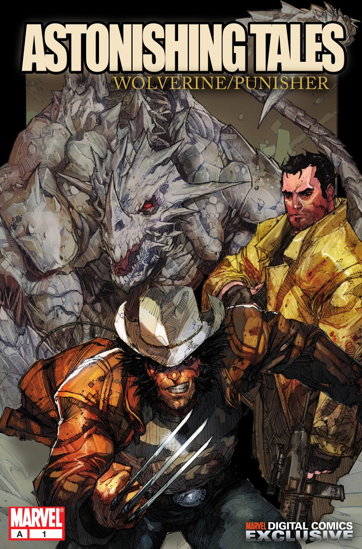 Astonishing Tales: Wolverine/Punisher Digital Comic (2008) #1