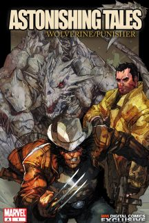 Astonishing Tales: Wolverine/Punisher Digital Comic #1