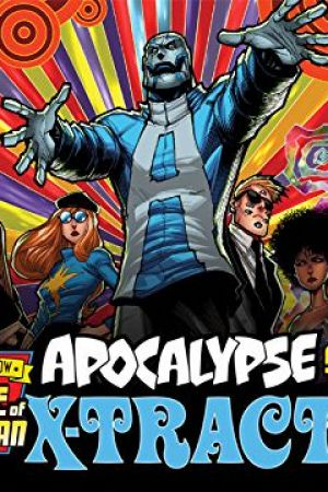 Age of X-Man: Apocalypse & the X-Tracts (2019)