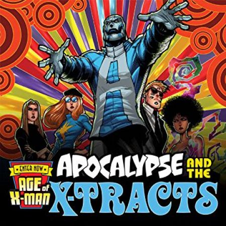 Age of X-Man: Apocalypse & the X-Tracts